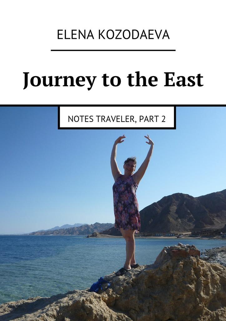 Journey totheEast