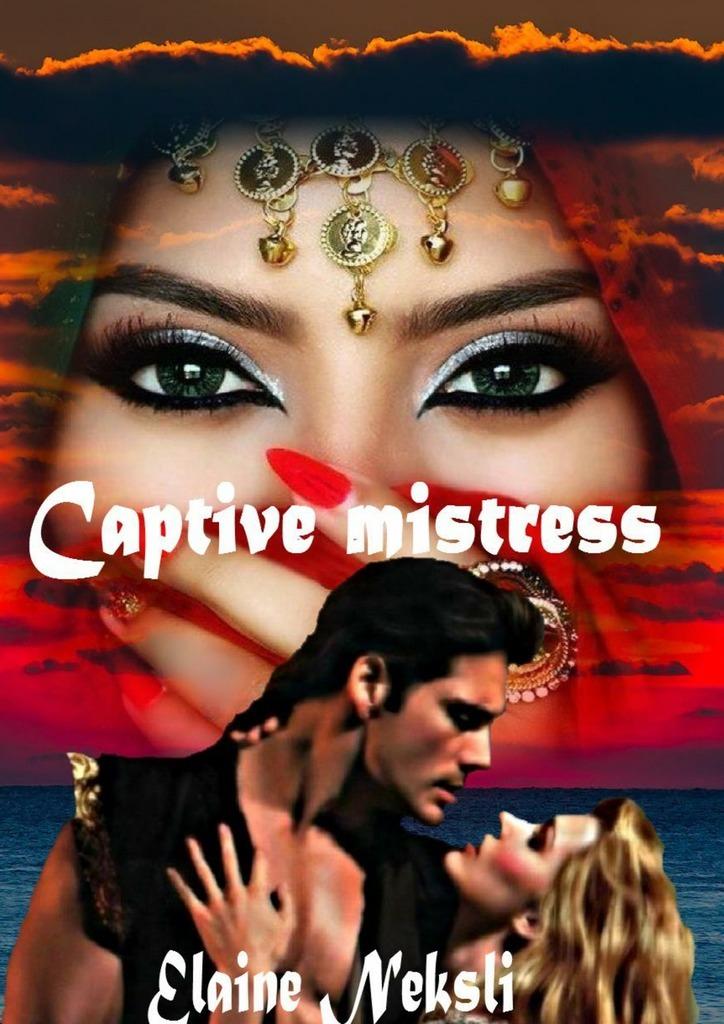 Captive mistress. English-language novels