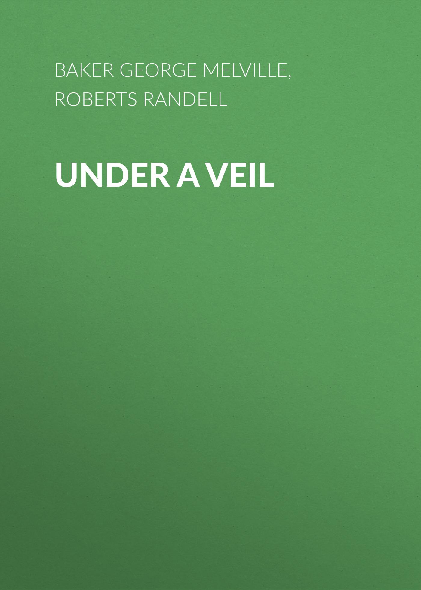 Under a Veil