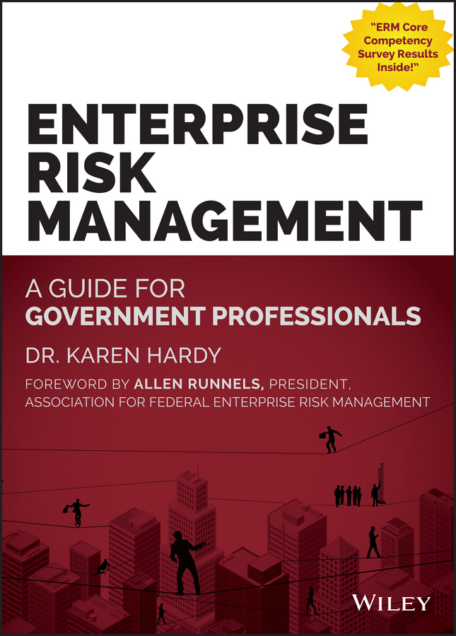 Enterprise Risk Management. A Guide for Government Professionals