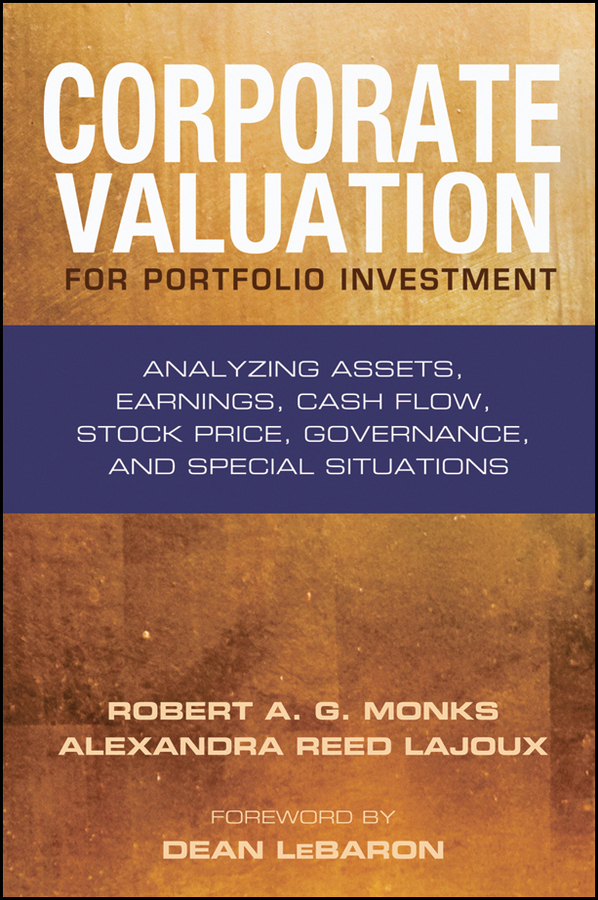 Corporate Valuation for Portfolio Investment. Analyzing Assets, Earnings, Cash Flow, Stock Price, Governance, and Special Situations