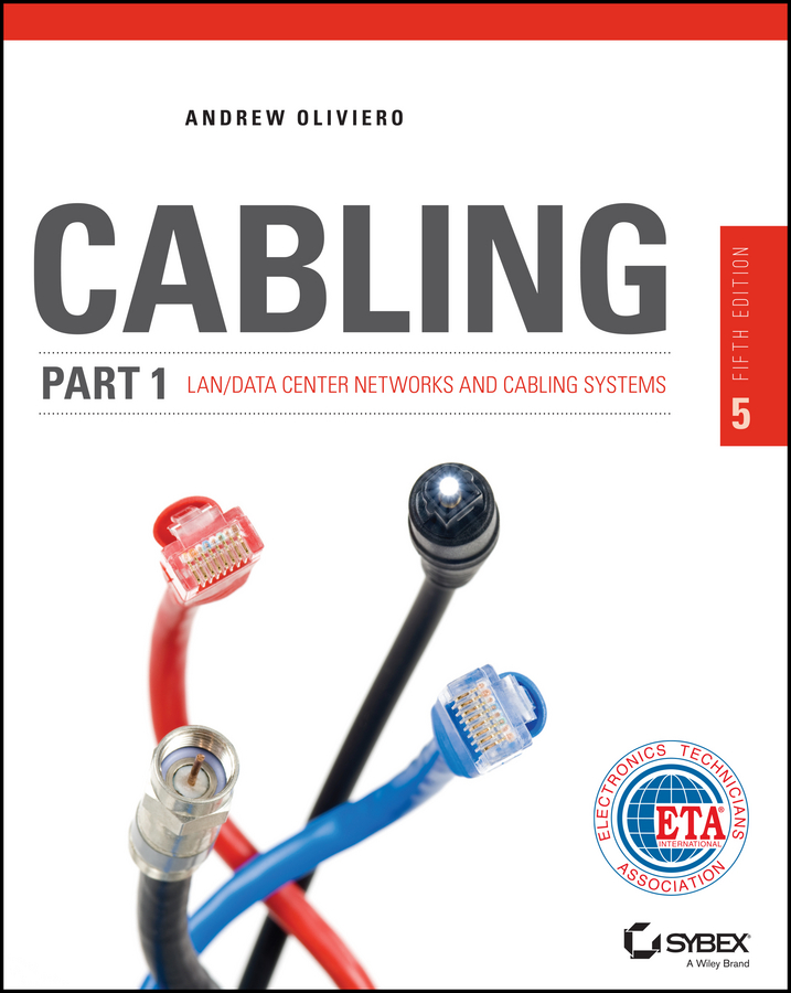 Cabling Part 1. LAN Networks and Cabling Systems