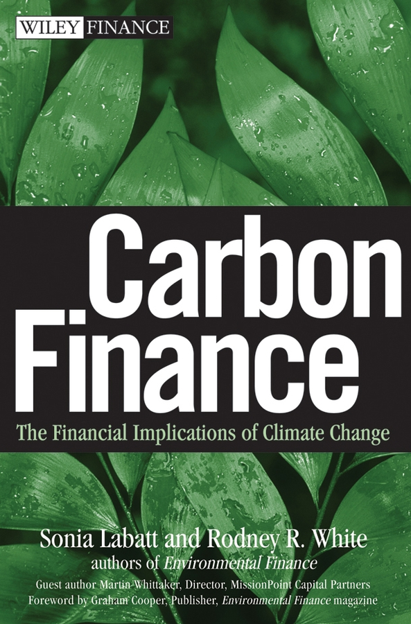 Carbon Finance. The Financial Implications of Climate Change