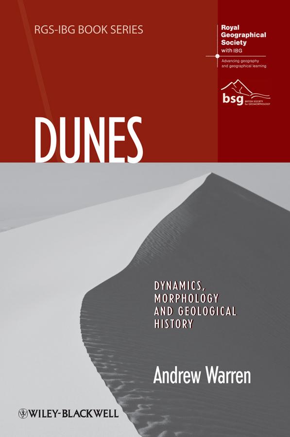 Dunes. Dynamics, Morphology, History