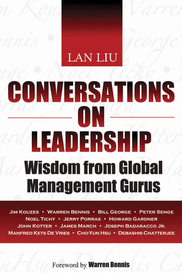 Conversations on Leadership. Wisdom from Global Management Gurus