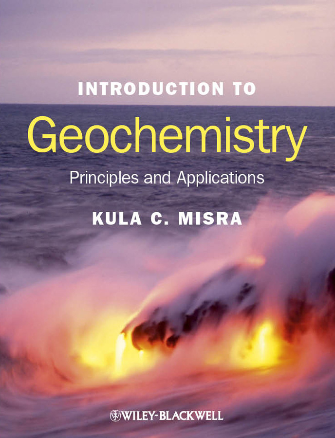 Introduction to Geochemistry. Principles and Applications