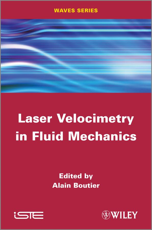 Laser Velocimetry in Fluid Mechanics