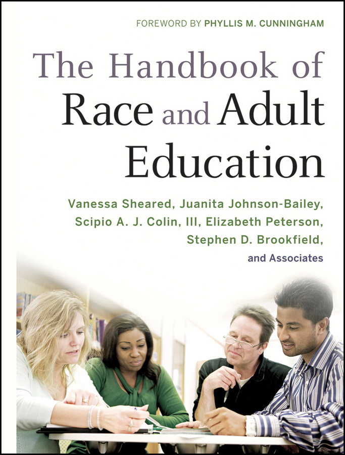 The Handbook of Race and Adult Education. A Resource for Dialogue on Racism