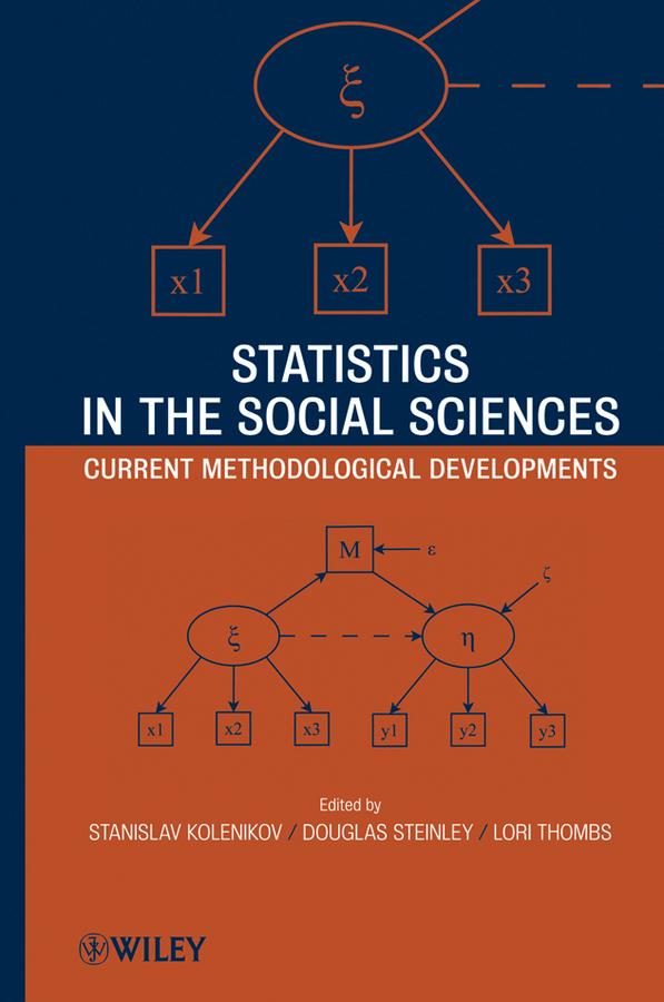 Statistics in the Social Sciences. Current Methodological Developments