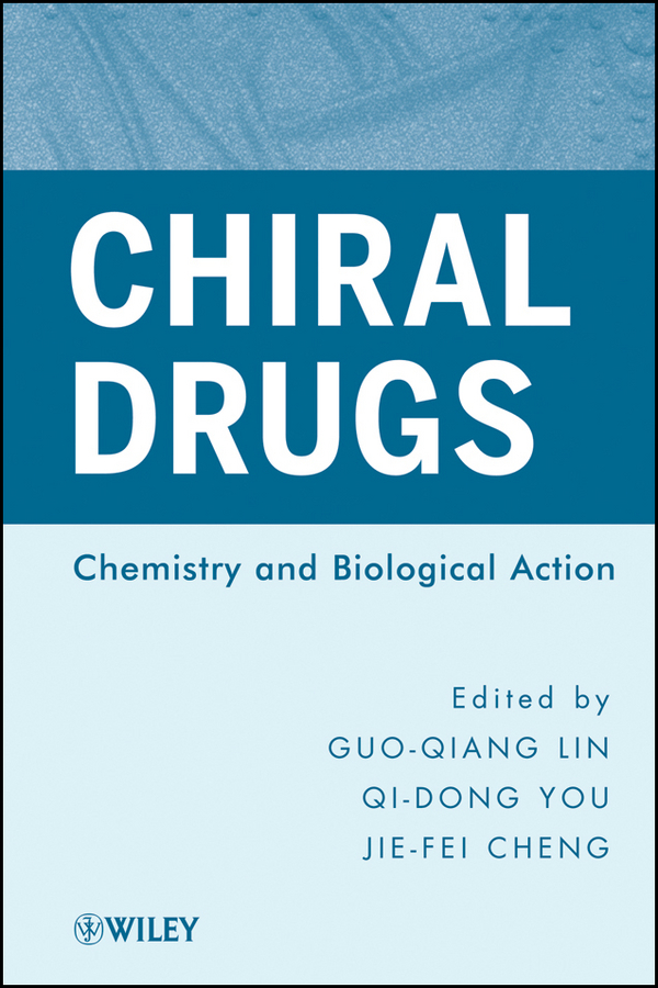 Chiral Drugs. Chemistry and Biological Action