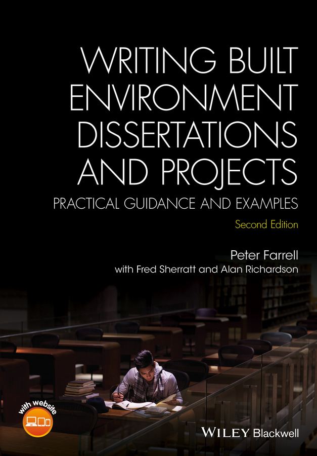 Writing Built Environment Dissertations and Projects. Practical Guidance and Examples