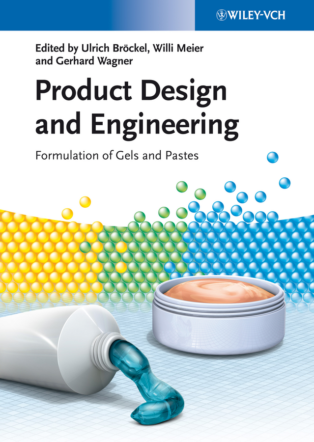 Product Design and Engineering. Formulation of Gels and Pastes