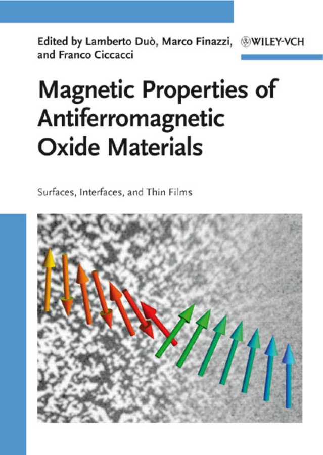 Magnetic Properties of Antiferromagnetic Oxide Materials. Surfaces, Interfaces, and Thin Films