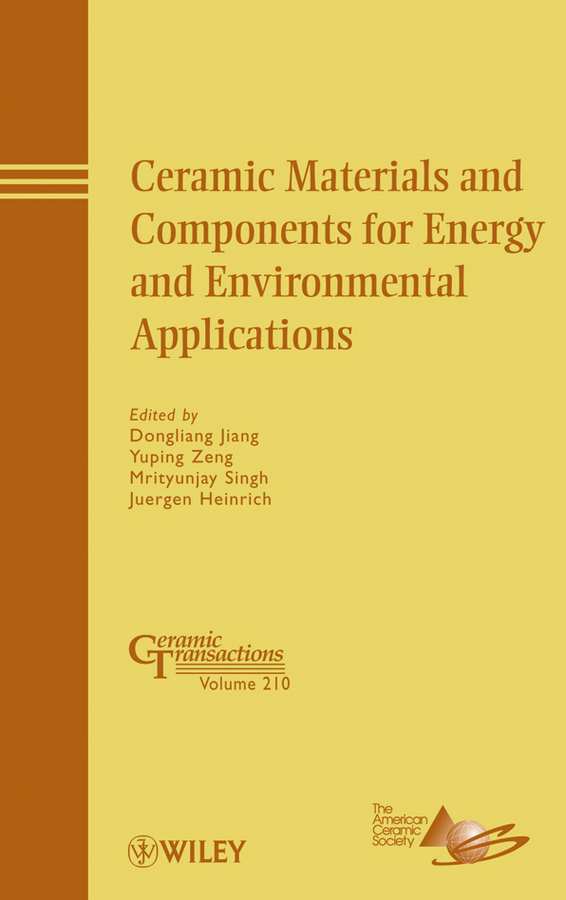 Ceramic Materials and Components for Energy and Environmental Applications