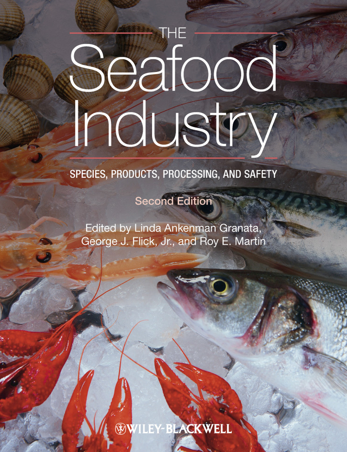 The Seafood Industry. Species, Products, Processing, and Safety