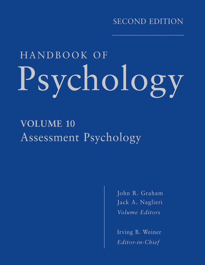 Handbook of Psychology, Assessment Psychology