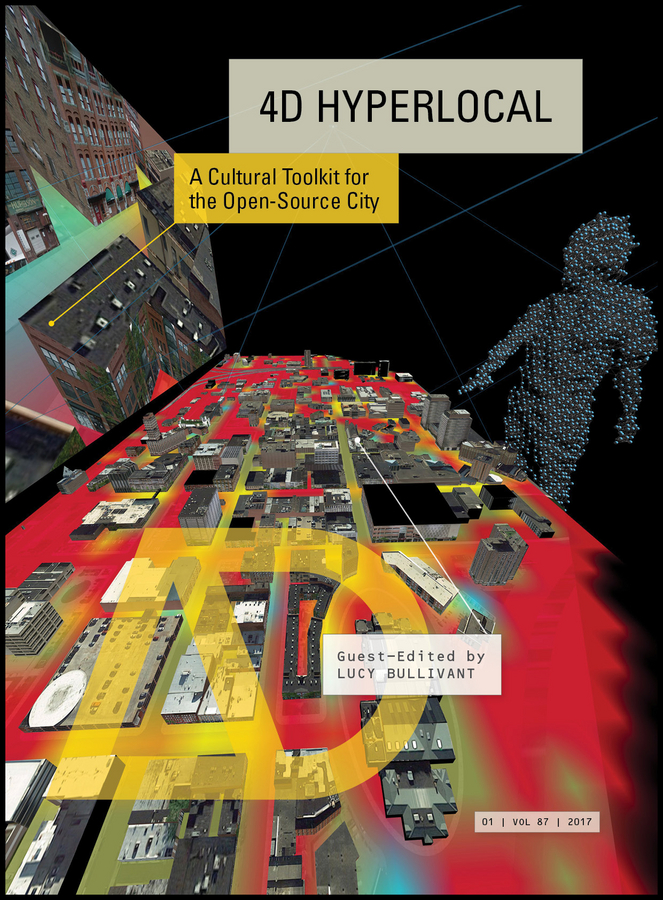 4D Hyperlocal. A Cultural Toolkit for the Open-Source City