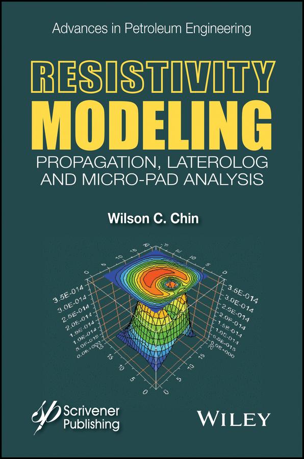 Resistivity Modeling. Propagation, Laterolog and Micro-Pad Analysis