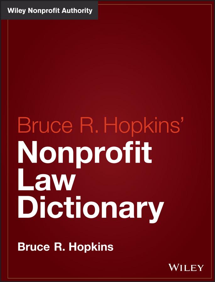 Hopkins'Nonprofit Law Dictionary