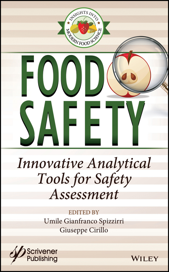 Food Safety. Innovative Analytical Tools for Safety Assessment