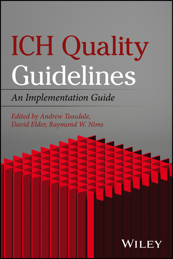 ICH Quality Guidelines. An Implementation Guide