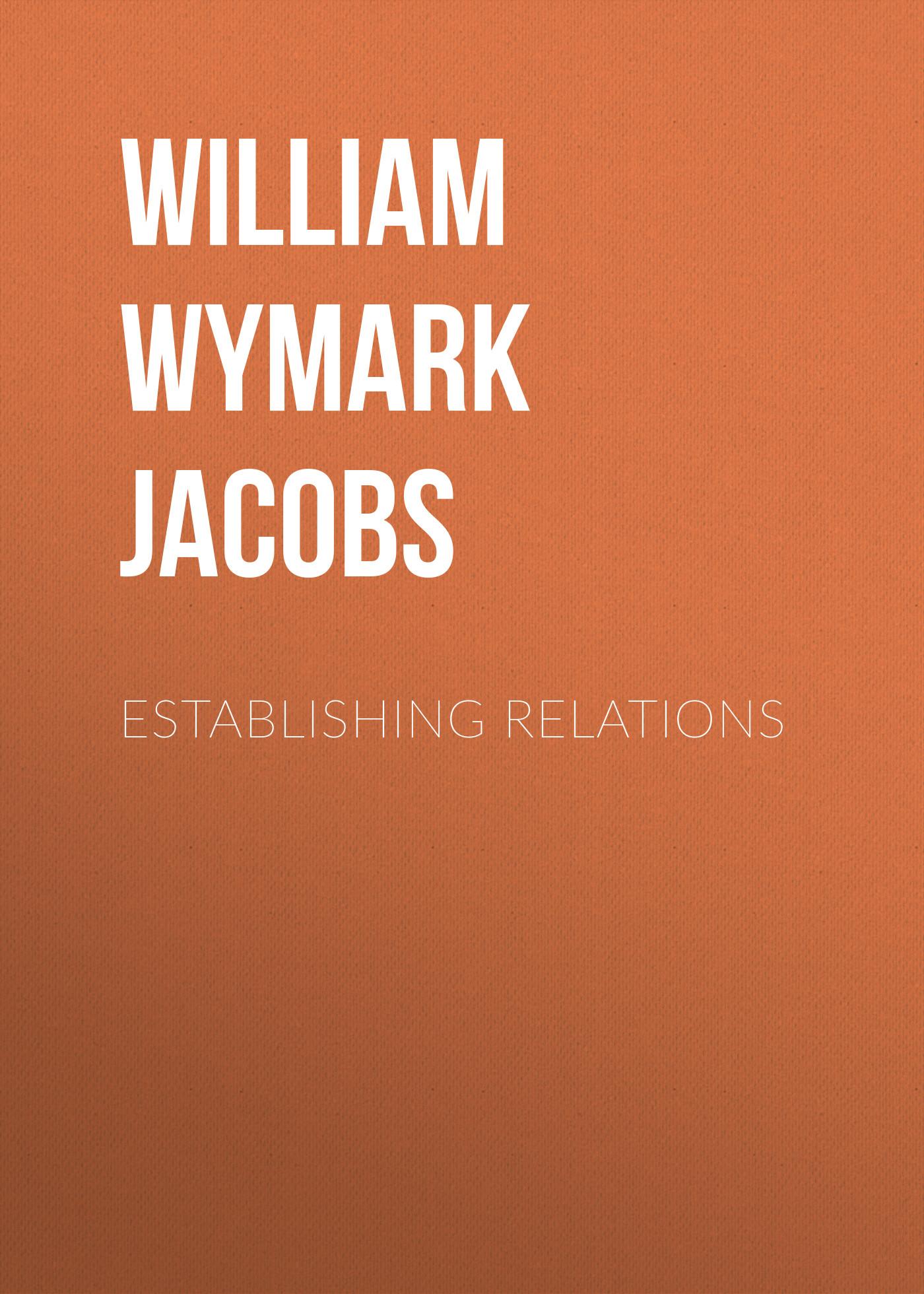 Establishing Relations