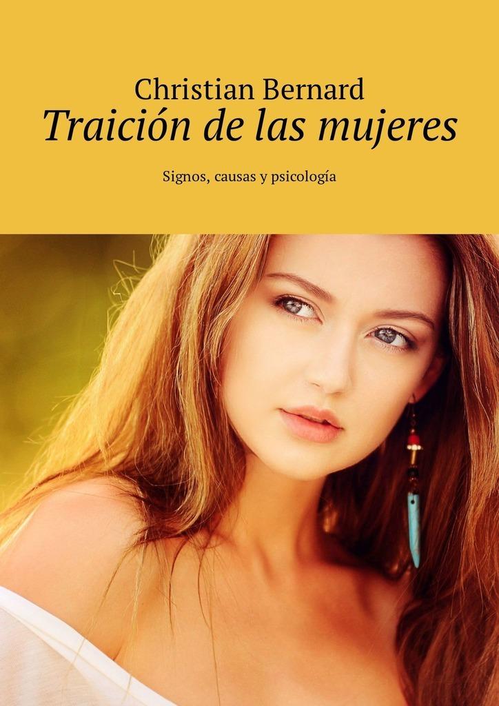 Traición de las mujeres. Signos, causas y psicología