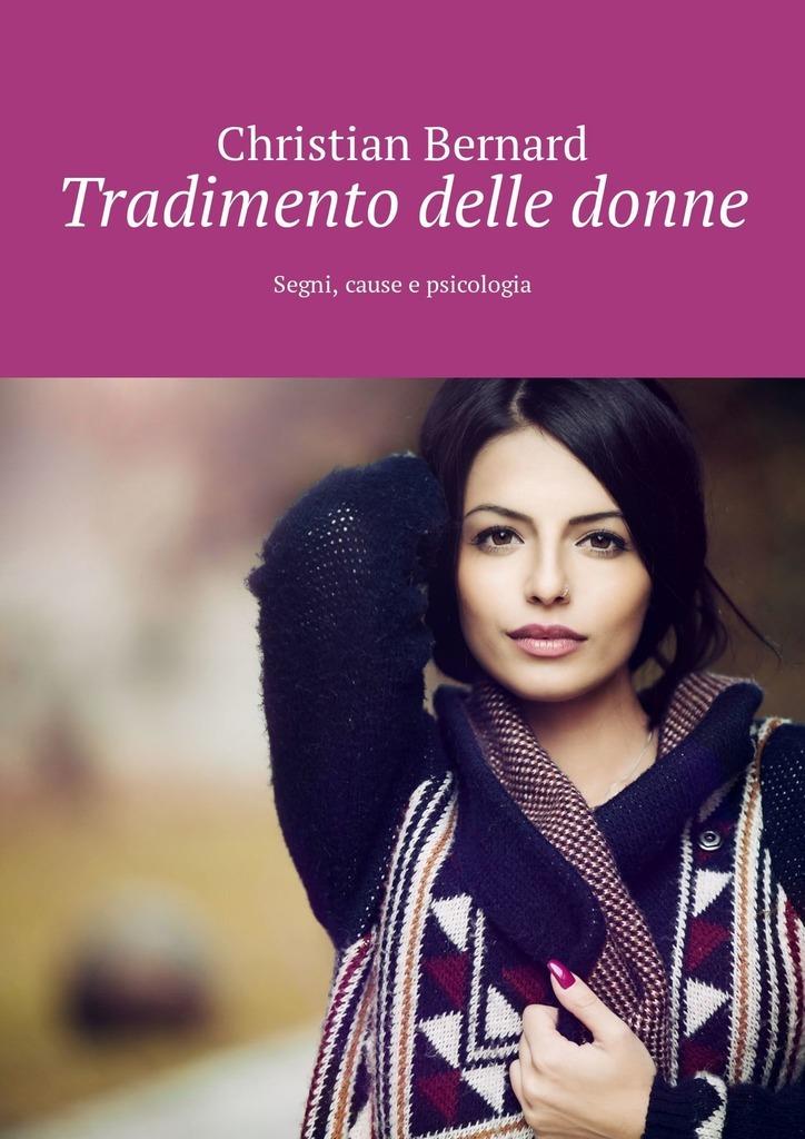 Tradimento delle donne. Segni, cause e psicologia