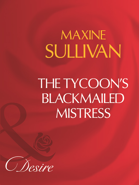 The Tycoon's Blackmailed Mistress