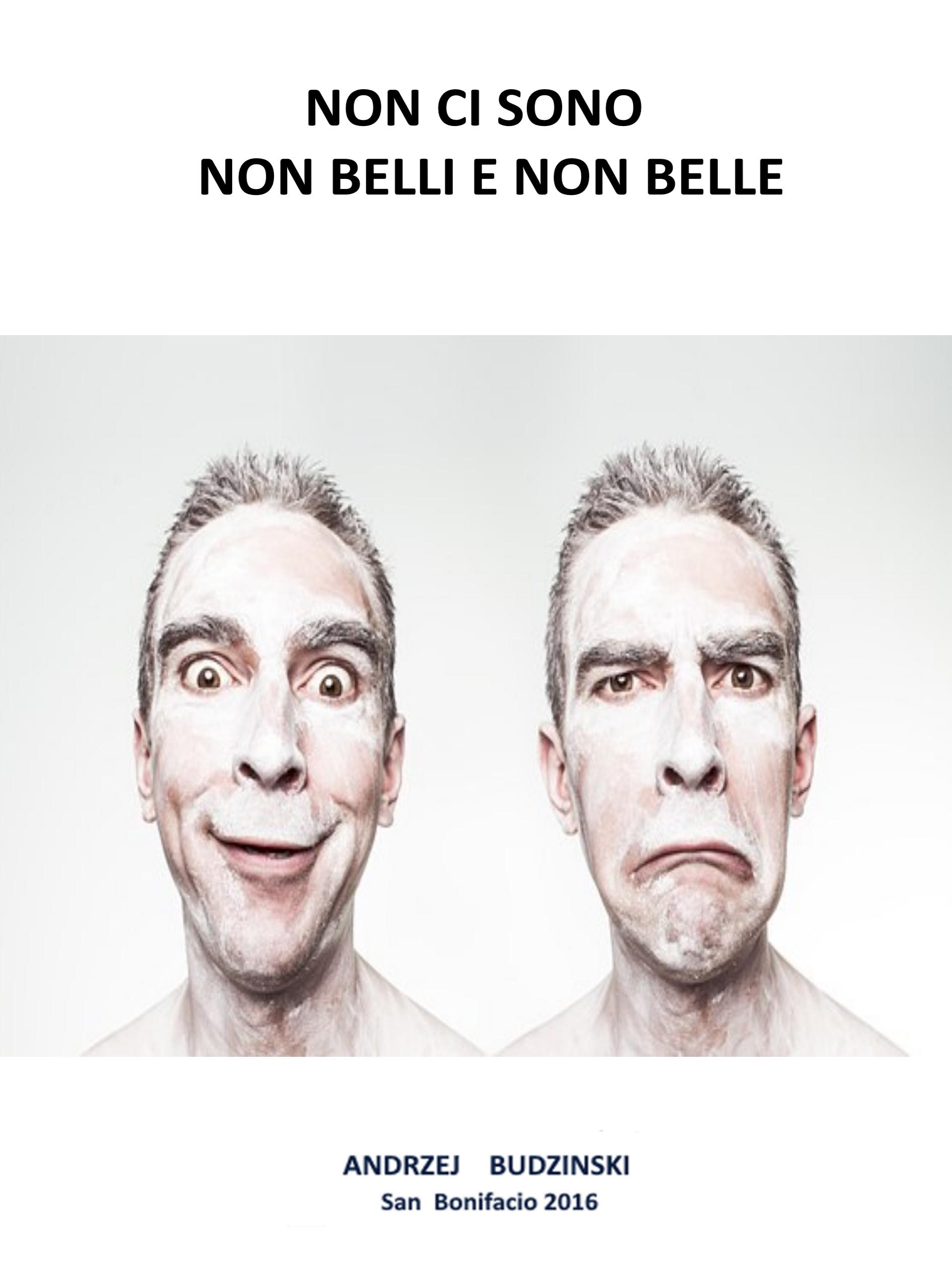 Non Ci Sono Non Belli E Non Belle