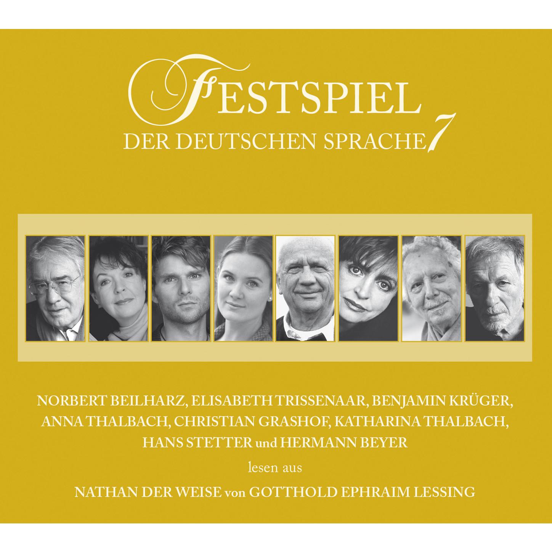Festspiel der deutschen Sprache, Vol. 7: Nathan der Weise