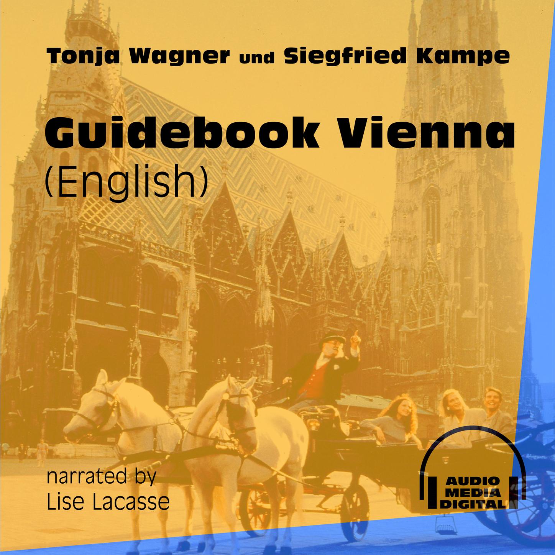 Guidebook Vienna (Ungekürzt)