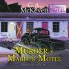 Murder at Mabel\'s Motel - Granny Reid Mystery, Book 3 (Unabridged)
