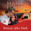 Rescue After Dark - Gansett Island, Book 22 (Unabridged)