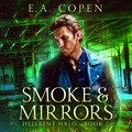 Smoke & Mirrors - Hellbent Halo, Book 2 (Unabridged)
