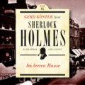 Im leeren Hause - Gerd Köster liest Sherlock Holmes - Kurzgeschichten, Band 4 (Ungekürzt)