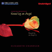 Kissed by an Angel - Kissed by an Angel, Book 1 (Unabridged)