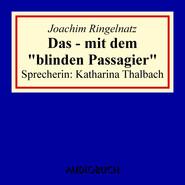 """Das - mit dem \""""blinden Passagier\"""""""