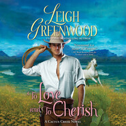 To Love and to Cherish - Cactus Creek Cowboys 2 (Unabridged)