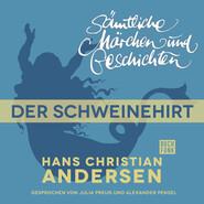 H. C. Andersen: Sämtliche Märchen und Geschichten, Der Schweinehirt