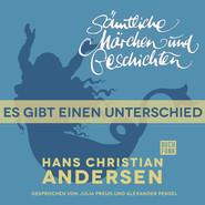 H. C. Andersen: Sämtliche Märchen und Geschichten, Es gibt einen Unterschied