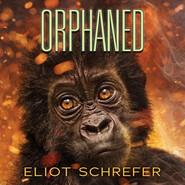 Orphaned - Ape Quartet 4 (Unabridged)