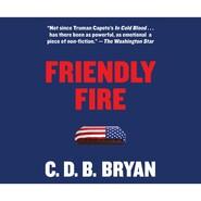 Friendly Fire (Unabridged)