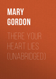 There Your Heart Lies (Unabridged)