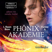 Windsegler - Phönixakademie, Band 6 (ungekürzt)