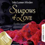 Shadows of Love, Folge 1: Dunkle Leidenschaft