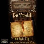 Das Protokoll - Frost & Payne, Band 5 (ungekürzt)