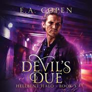Devil\'s Due - Hellbent Halo, Book 3 (Unabridged)