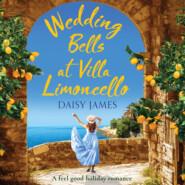 Wedding Bells at Villa Limoncello - Tuscan Dreams, Book 1 (Unabridged)