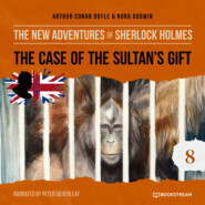 The Case of the Sultan\'s Gift - The New Adventures of Sherlock Holmes, Episode 8 (Unabridged)